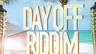 DAY OFF RIDDIM [PROMO] 2016