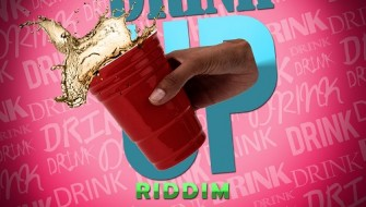 DRINK UP RIDDIM [PROMO] 2014