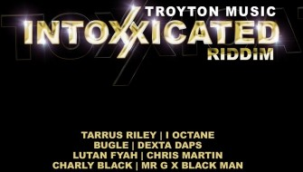 INTOXXICATED RIDDIM [PROMO] 2014
