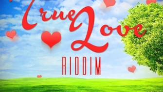 TRUE LOVE RIDDIM [PROMO] 2014