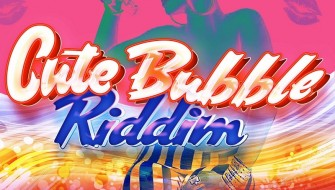 CUTE BUBBLE RIDDIM [PROMO] 2015