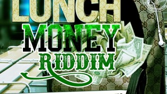 LUNCH MONEY RIDDIM [PROMO] 2015