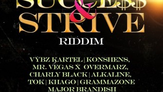 SUCCESS & STRIVE RIDDIM [PROMO] 2015