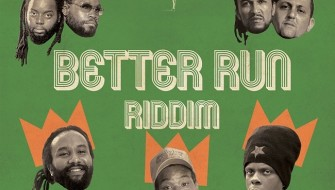 BETTER RUN RIDDIM [PROMO] 2015