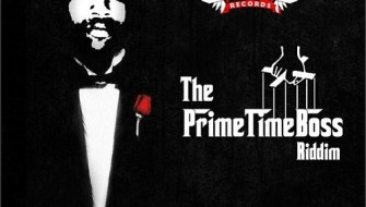 THE PRIME TIME BOSS RIDDIM [PROMO] 2015