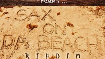 SAX ON DA BEACH RIDDIM [PROMO] 2015