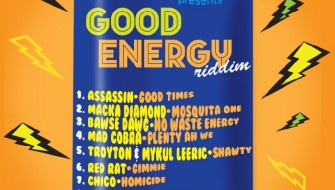 GOOD ENERGY RIDDIM [PROMO] 2015