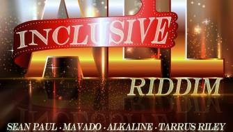 ALL INCLUSIVE RIDDIM [PROMO] 2016