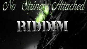 NO STRINGS ATTACHED RIDDIM [PROMO] 2014