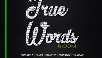 TRUE WORDS RIDDIM [PROMO] 2017