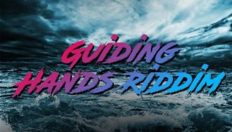 GUIDING HANDS RIDDIM [PROMO] 2017