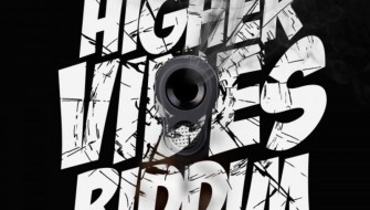 HIGHER VIBES RIDDIM [PROMO] 2017