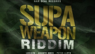 SUPA WEAPON RIDDIM [PROMO] 2018