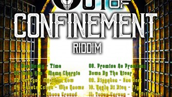 OUT OF CONFINEMENT RIDDIM [PROMO] 2018