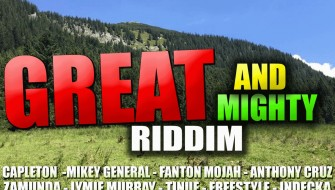 GREAT AND MIGHTY RIDDIM [PROMO] 2018