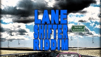 LANE SHIFTER RIDDIM [PROMO] 2018