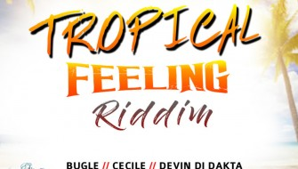 TROPICAL FEELING RIDDIM [PROMO] 2018