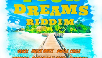 YOUR DREAMS RIDDIM [PROMO] 2019