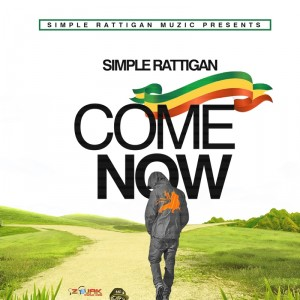 simple_rattigan_-_come_now_front_cover