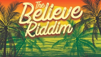 THE BELIEVE RIDDIM [PROMO] 2019