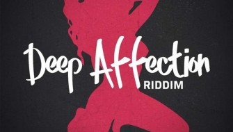 DEEP AFFECTION RIDDIM [PROMO] 2019