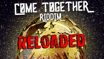 COME TOGETHER RIDDIM RELOADED [PROMO] 2019