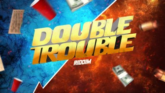 DOUBLE TROUBLE RIDDIM [PROMO] 2020