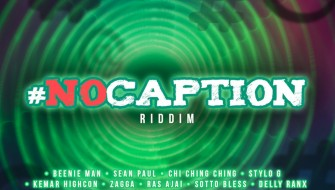 NO CAPTION RIDDIM [PROMO] 2020