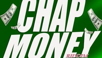 CHAP MONEY RIDDIM VOL. 1 [PROMO] 2020