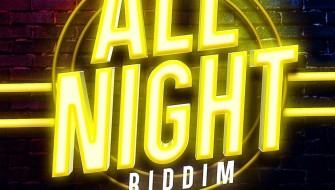 ALL NIGHT RIDDIM [PROMO] 2020