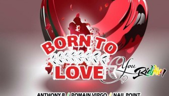 BORN TO LOVE YOU RIDDIM [PROMO] 2020