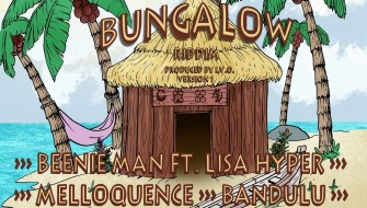 BUNGALOW RIDDIM VERSION 1 [PROMO] 2020
