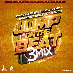 vybz_kartel,_likkle_vybz,_spragga_benz,_demarco_-_jump_on_the_beat_(3mix)_front_cover