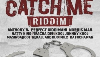 CATCH ME RIDDIM [PROMO] 2020