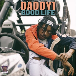 daddy1_-_good_life_front_cover